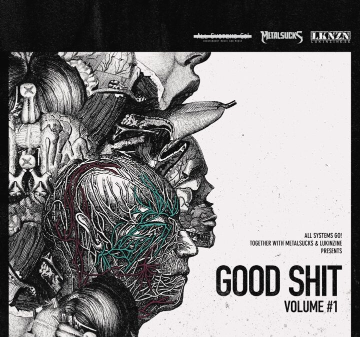 Good Shit, Volume #1 is here and it's free